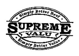 SUPREME VALU SIMPLY BETTER BEEF SIMPLY BETTER VALUE