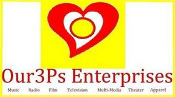 OUR3PS ENTERPRISES MUSIC RADIO FILM TELEVISION MULTI-MEDIA THEATER APPAREL