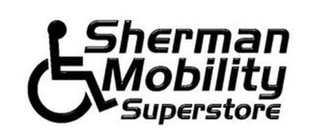 SHERMAN MOBILITY SUPERSTORE