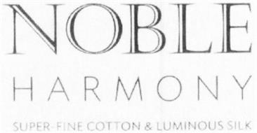 NOBLE HARMONY SUPER-FINE COTTON & LUMINOUS SILK