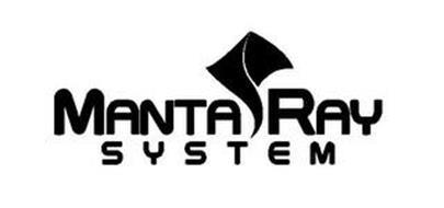 MANTA RAY SYSTEM