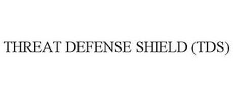 THREAT DEFENSE SHIELD (TDS)