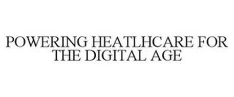 POWERING HEALTHCARE FOR THE DIGITAL AGE