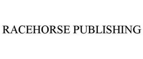 RACEHORSE PUBLISHING