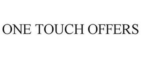 ONE TOUCH OFFERS
