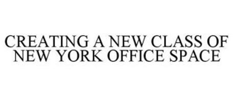 CREATING A NEW CLASS OF NEW YORK OFFICE SPACE