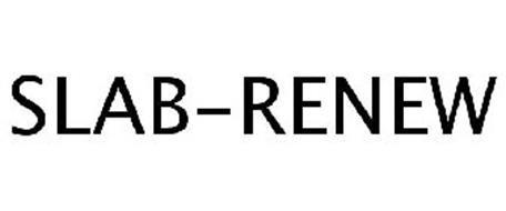 SLAB-RENEW