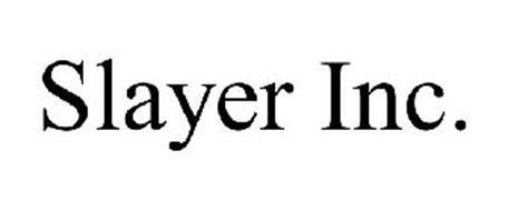 SLAYER INC.