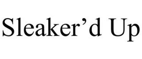 SLEAKER'D UP