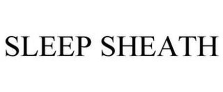 SLEEP SHEATH