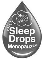 SLEEP SUPPORT SYSTEM SLEEP DROPS MENOPAUZZZ