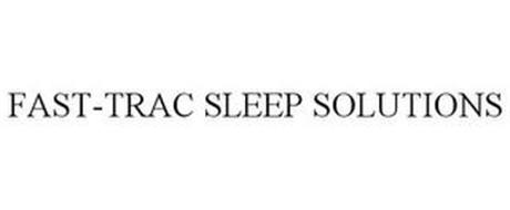 FAST-TRAC SLEEP SOLUTIONS