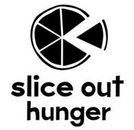 SLICE OUT HUNGER