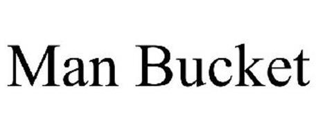 MAN BUCKET
