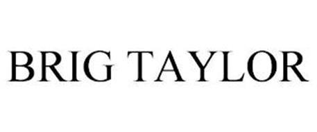 BRIG TAYLOR