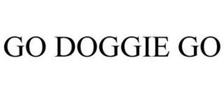 GO DOGGIE GO