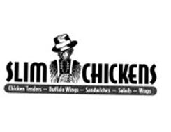 SLIM CHICKENS CHICKEN TENDERS - BUFFALOWINGS - SANDWICHES - SALADS - WRAPS