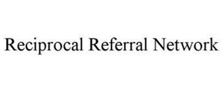 RECIPROCAL REFERRAL NETWORK