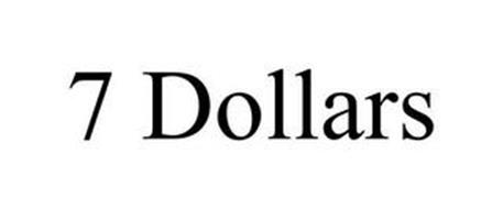 7 DOLLARS