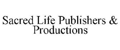 SACRED LIFE PUBLISHERS & PRODUCTIONS