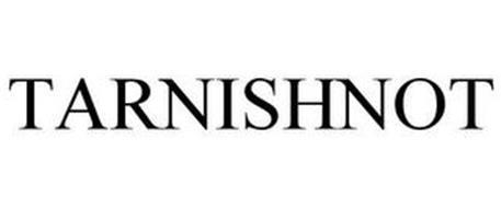 TARNISHNOT