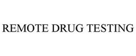 REMOTE DRUG TESTING