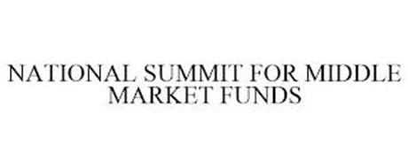 NATIONAL SUMMIT FOR MIDDLE MARKET FUNDS