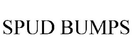 SPUD BUMPS