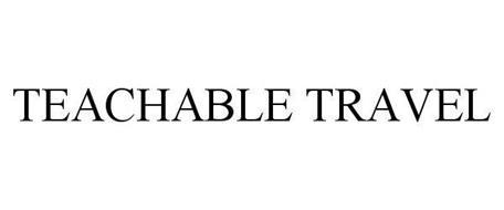 TEACHABLE TRAVEL