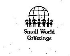 SMALL WORLD GREETINGS