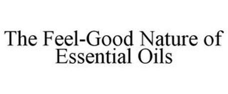 THE FEEL-GOOD NATURE OF ESSENTIAL OILS