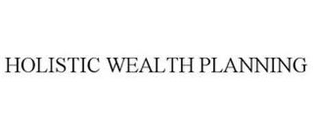 HOLISTIC WEALTH PLANNING
