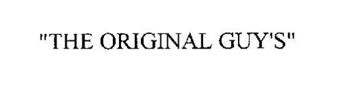 """""""THE ORIGINAL GUY'S"""""""