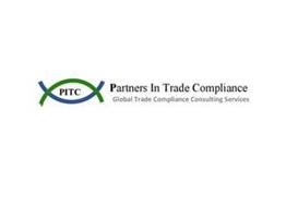 PITC PARTNERS IN TRADE COMPLIANCE GLOBAL TRADE COMPLIANCE CONSULTING SERVICES
