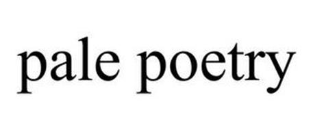 PALE POETRY