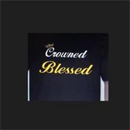 CROWNED BLESSED