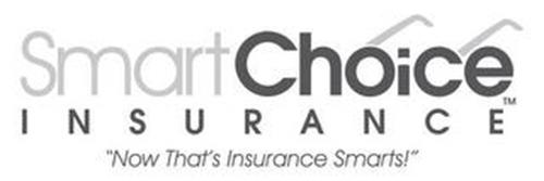 "SMARTCHOICE INSURANCE ""NOW THAT'S INSURANCE SMARTS"""