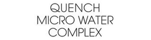 QUENCH MICRO WATER COMPLEX