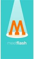 M MEETFLASH