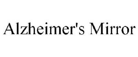 ALZHEIMER'S MIRROR