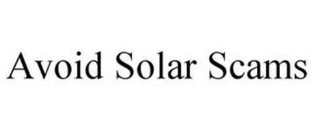 AVOID SOLAR SCAMS