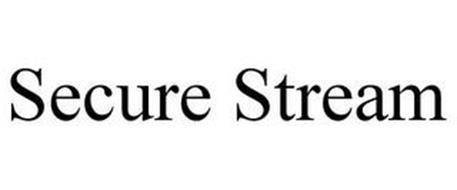 SECURE STREAM