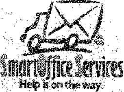 SMARTOFFICE SERVICES HELP IS ON THE WAY