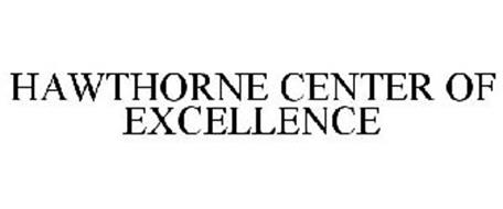HAWTHORNE CENTER OF EXCELLENCE
