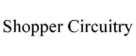 SHOPPER CIRCUITRY
