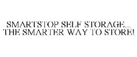 SMARTSTOP SELF STORAGE ...THE SMARTER WAY TO STORE!