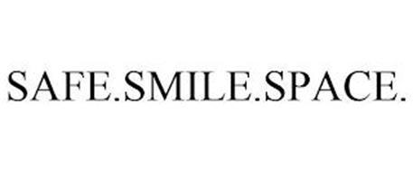 SAFE.SMILE.SPACE.