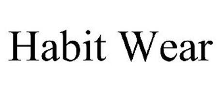 HABIT WEAR
