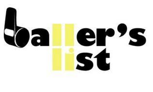 BALLER'S LIST