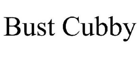 BUST CUBBY